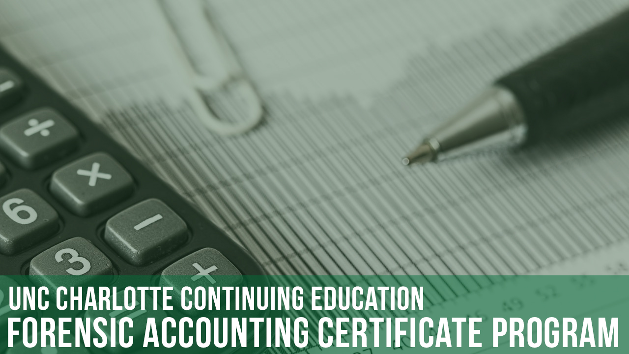 Forensic Accounting Certificate | UNC Charlotte Continuing Education
