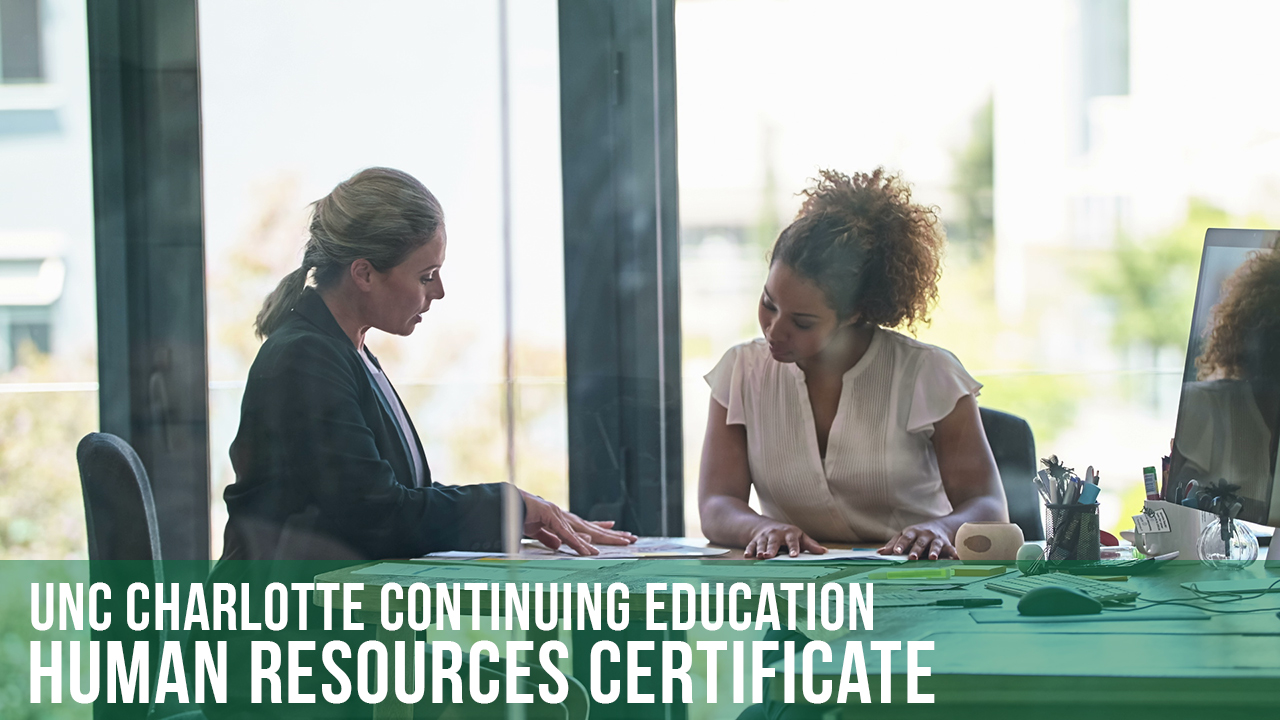 Human Resources Certificate Unc Charlotte Continuing Education