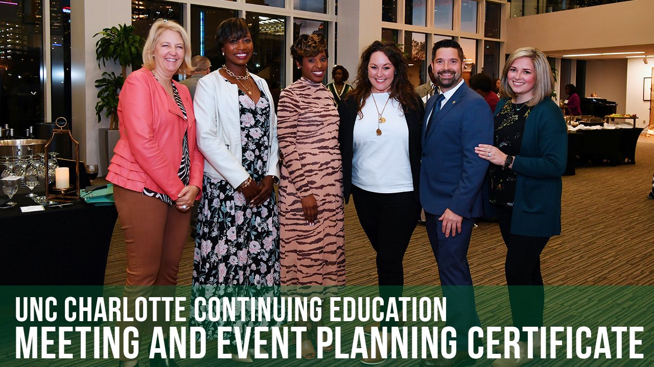 Meeting And Event Planning Certificate Unc Charlotte Continuing