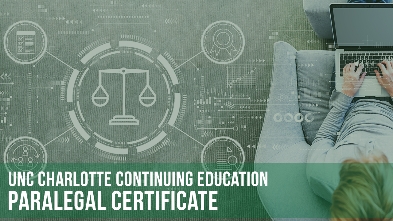Paralegal Certificate Unc Charlotte Continuing Education
